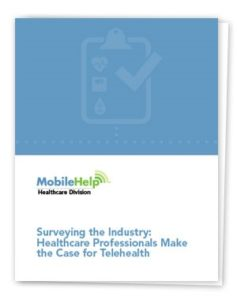 Surveying The Industry Healthcare Professionals Make The Case For Telehealth